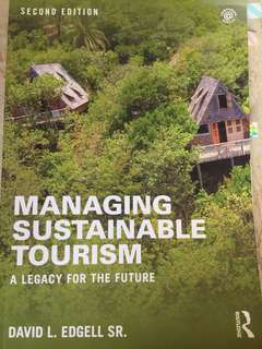 Managing Sustainable Tourism Second Edition