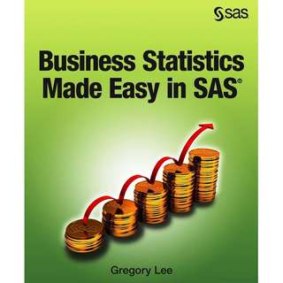 ebook: Business Statistics Made Easy in SAS
