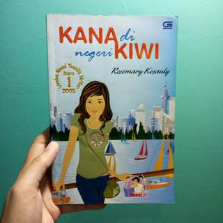 "Novel Teenlit ""Kana di Negeri Kiwi"" karya Rosemary Kesauly"