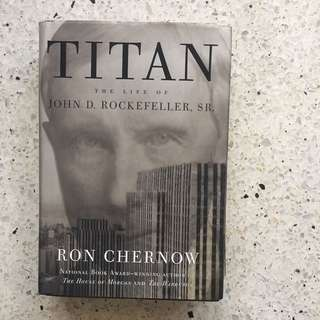 TITAN: The Life of John D. Rockefeller Sr.