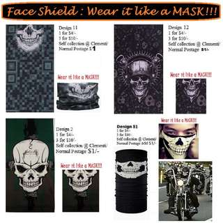 Face Shield: 1 for $4/- and 3 for $10/- (Many other cool designs available)