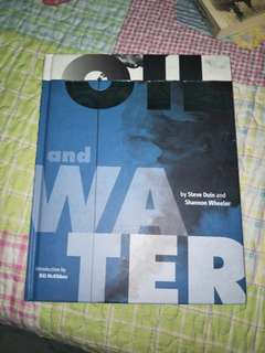 Oil and Water Graphic Novel by Steve Duin & Shannon Wheeler