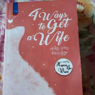 Novel: 4 Ways To Get A Wife