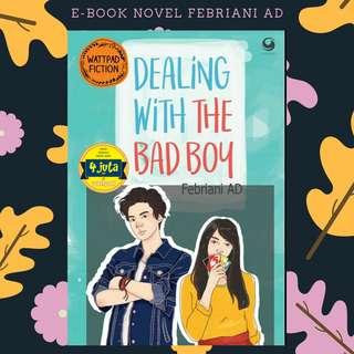 E-BOOK NOVEL PDF DEALING WITH THE BAD BOY
