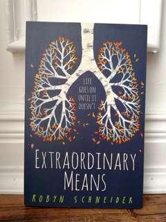 Extraordinary Means by Robyn Schneider