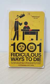 1001 Ridiculous Ways To Die Book