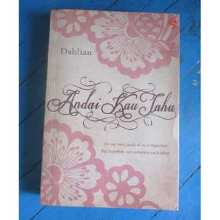 Novel Indonesia : Andai Dia Tahu by Dahlian