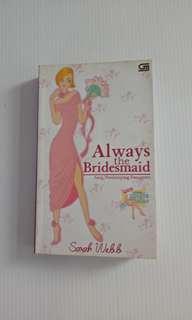 Sebuah novel the bridesmaid