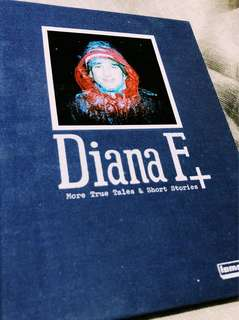 Diana F+ More True tales and Short Stories