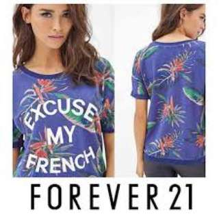 Forever 21 Excuse my french top