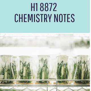 H1 8872 Chemistry Notes