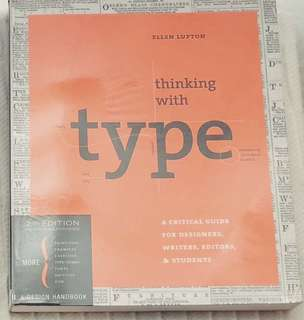 Thinking with Type: A Critical Guide for Designers by Ellen Lupton