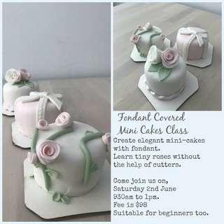 Fondant Mini Cake Decorating Class - June 2