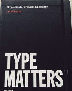 Type Matters! by Jim Williams and Ben Casey
