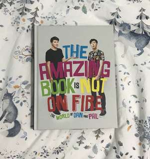 Dan and Phil's The Amazing Book Is Not On Fire