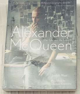 Alexander Mcqueen: The Life and Legacy by Judith Watt
