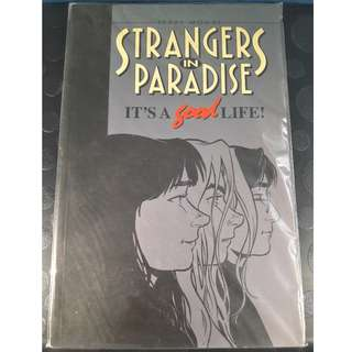 Strangers in Paradise: It's a Good Life! TPB