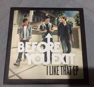 Before You Exit first album- I Like That EP
