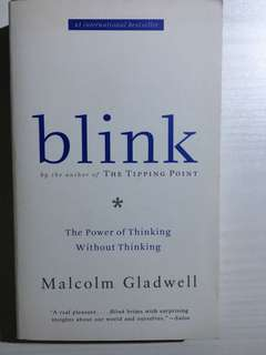 Blink by Malcom Gladwell