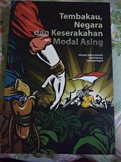 Tembakau, Negara dan Keserakahan Modal Asing Herjuno Ndaru Kinasih, Rika Febriani,  Sulistyoningsih Indonesia Berdikari