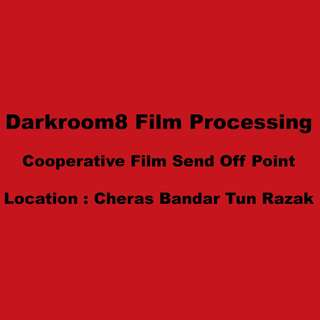 Darkroom 8 Film Processing Courier Send Off Point ( Cheras Bandar Tun Razak )