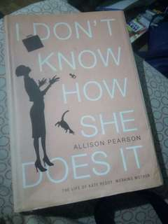 Allison Pearson: I Don't Know How She Does It