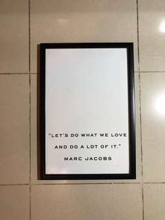 Marc jacobs quote printed and framed