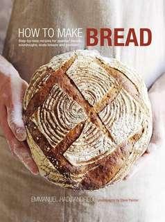 How To Make Bread by Emmanuel Hadjiandreou (hard cover)