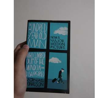 The 100-Year-Old Man Who Climbed Out the Window and Disappeared (Novel Fiksi Fantasi Inggris/English Fantasy Fiction Book)