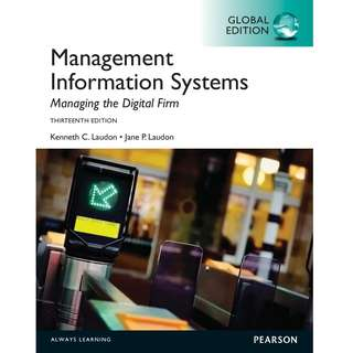 【Soft Copy】Management Information Systems Managing the Digital Firm Global 13th Thirteenth Edition