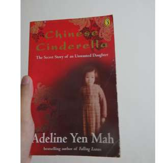Chinese Cinderella: The True Story of an Unwanted Daughter (Buku Novel Non-Fiksi Tragis Inggris/English Tragic Non-Fiction Novel)