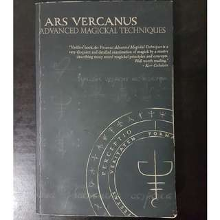 Ars Vercanus: Advanced Magickal Techniques (Used)