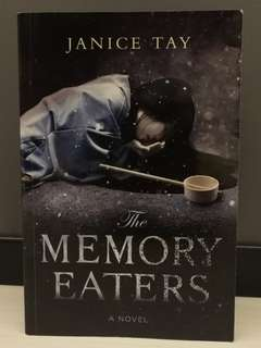 The Memory Eaters by Janice Tay