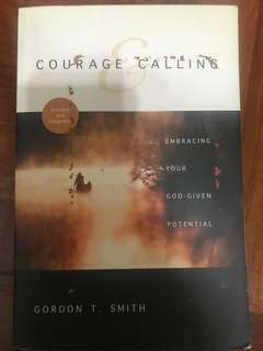 Courage & Calling, Gordon T Smith