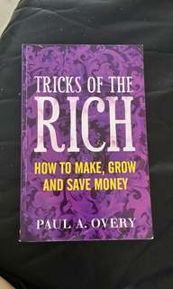 Tricks of the rich- how to make, Grow and save money