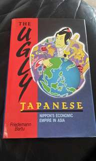 The ugly japanese- Nippon's Economic Empire in asia