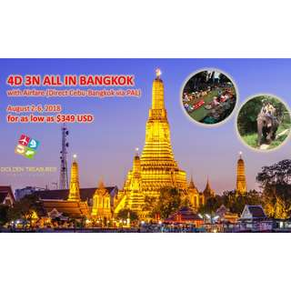4Days 3Nights ALL-IN BANGKOK PACKAGE (VIA PHILIPPINE AIRLINES DIRECT CEBU OR MANILA)