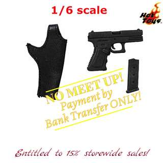 1:6 scale HOT TOYS Glock Pistol with Holster (Black) + 1 mag. *All other accessories are NOT included. *Entitled to 15% storewide sales!