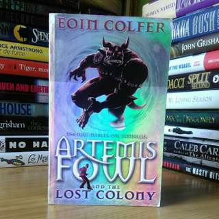 artemis fowl and the lost colony - eoin colfer