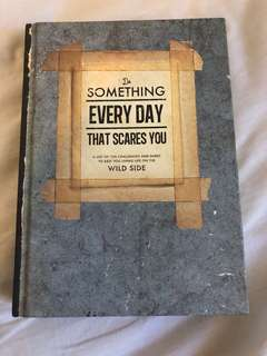 "Typo ""Do something everyday that scares you"""