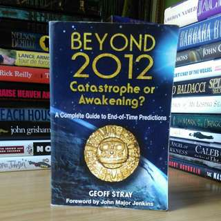 beyond 2012 catastrophe or awakening - geoff stray