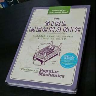 The Girl Mechanic: Classic Crafts, Games, and Toys to Build (by the Editors of Popular Mechanics)