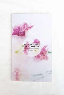 The Confusion Of Happiness (Poems) Poetry Book By Michelle Tan