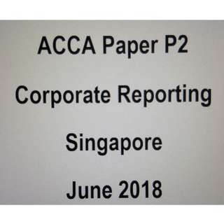 ACCA P2 Corporate Reporting June 2018 (Handwritten Notes)