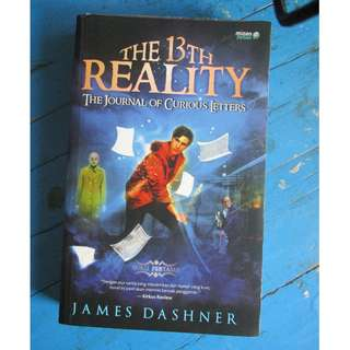 The 13th Reality : The Journal of Curious Letter by James Dashner (Bahasa Indonesia)