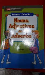 Nouns, Adjectives, and Adverbs