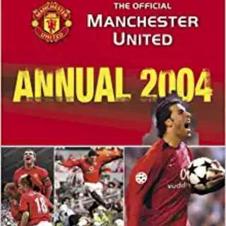 The Official Manchester United Annual 2004.