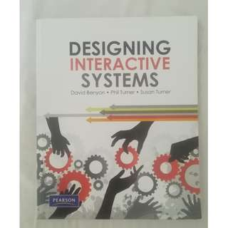 Designing Interactive Systems by David Benyon, Phil Turner, Susan Turner