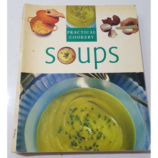 Practical Cookery SOUPS Book
