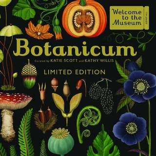 Botanicum (limited edition) by Katie Scott and Kathy Willis